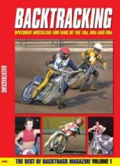 Bactracking: For Speedway Fans of the 70s, 80s and 90s Volume 1