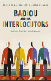 Badiou and His Interlocutors