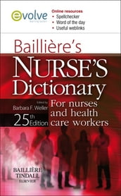 Bailliere s Nurses  Dictionary E-Book: for Nurses and Health Care Workers