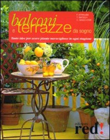 Balconi e terrazzi da sogno tante idee per avere piante - Idee per terrazzi ...