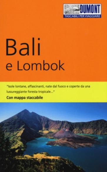Bali e Lombok. Con carta estraibile - Roland Dusik | Rochesterscifianimecon.com