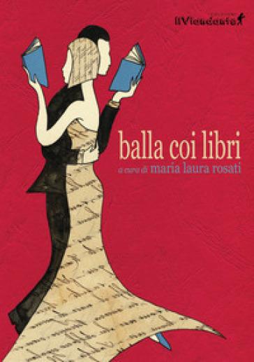 Balla coi libri - M. L. Rosati |