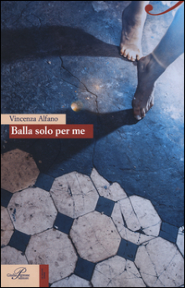 Balla solo per me - Enza Alfano pdf epub
