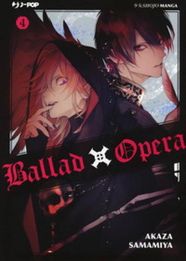 Ballad X Opera. 4. - Akaza Samamiya  