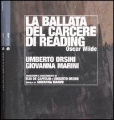 Ballata del carcere di Reading. Con CD Audio (La) - Oscar Wilde |