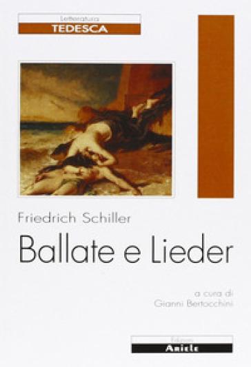 Ballate e Lieder. Testo tedesco a fronte - Friedrich Schiller pdf epub