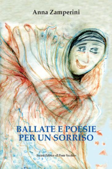 Ballate e poesie per un sorriso - Anna Zamperini pdf epub