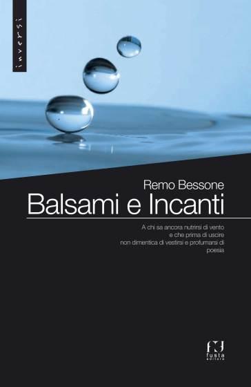 Balsami e incanti - Remo Bessone | Kritjur.org