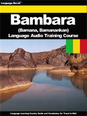 Bambara (Bamana, Bamanankan) Language Audio Training Course
