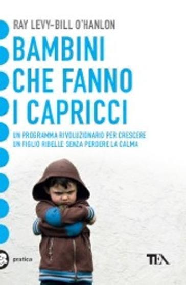 Bambini che fanno i capricci - Ray Levy | Jonathanterrington.com