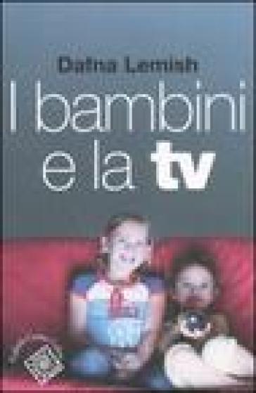Bambini e la TV (I) - Dafna Lemish | Rochesterscifianimecon.com