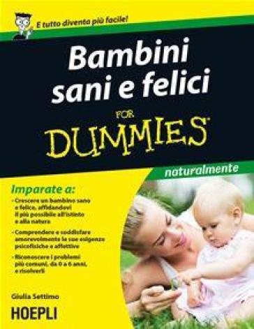 Bambini sani e felici For Dummies