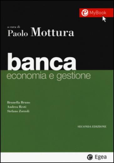 Banca. Economia e gestione - Brunella Bruno |