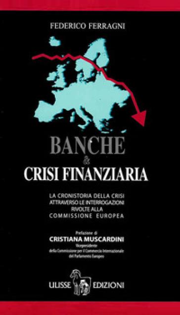 Banche & crisi finanziaria