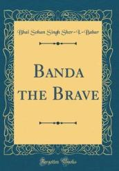 Banda the Brave (Classic Reprint)
