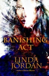 Banishing Act