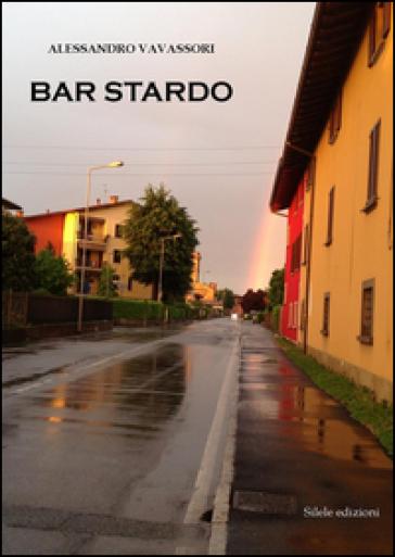 Bar Stardo - Alessandro Vavassori   Kritjur.org