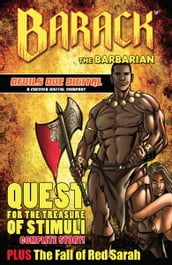 Barack the Barbarian: Quest For the Treasure of Stimuli