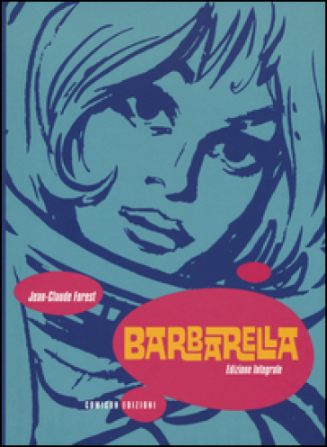 Barbarella. Ediz. integrale