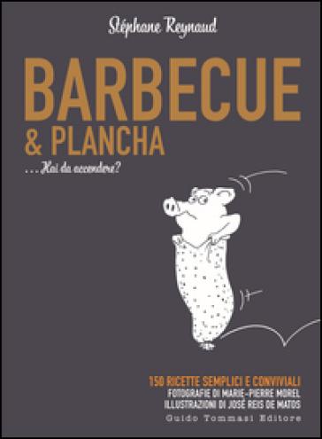 Barbecue & plancha - Stéphane Reynaud pdf epub
