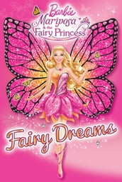 Barbie: Mariposa & the Fairy Princess: Fairy Dreams