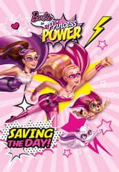 Barbie in Princess Power: Saving the Day (Barbie)