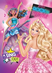 Barbie in Rock `N Royals - Sing It Out (Barbie)
