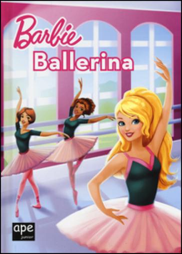 Barbie Ballerina Libro Mondadori Store
