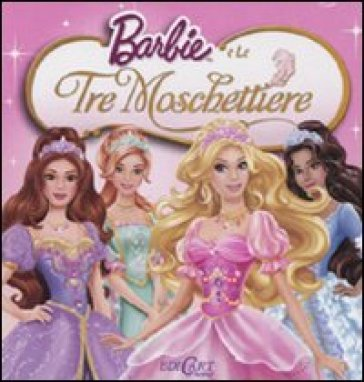 Barbie e le tre moschettiere. Quadrottino