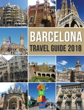 Barcelona Travel Guide 2018