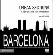 Barcelona. Urban sections. A new skyline for Barcelona