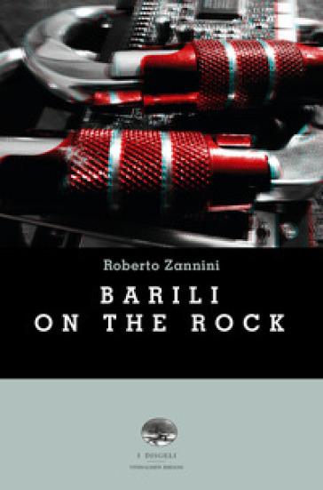 Barili on the rock - Roberto Zannini | Kritjur.org