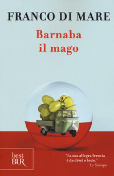 Barnaba il mago - Franco Di Mare |