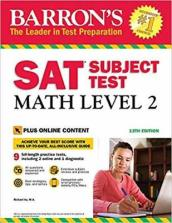 Barron s SAT Subject Test: Math Level 2 with Online Tests