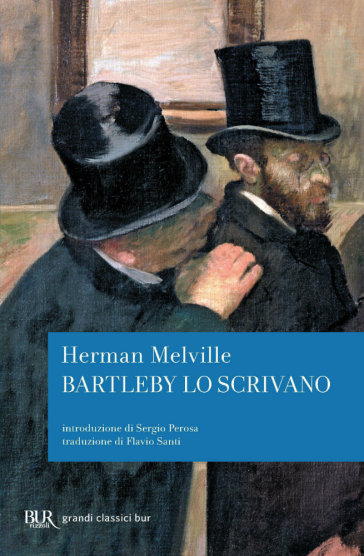 Bartleby lo scrivano - Herman Melville | Kritjur.org