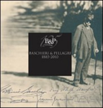 Baschieri & Pellagri 1885-2010