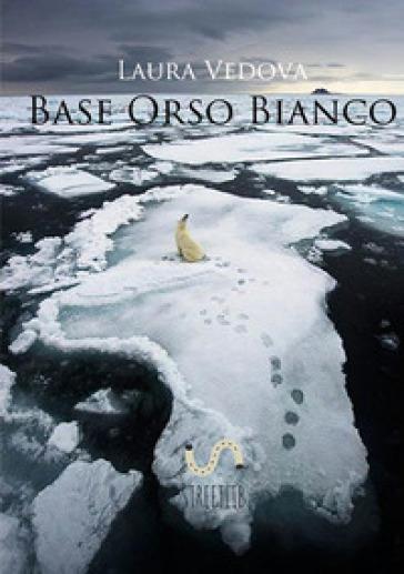 Base Orso Bianco - Laura Vedova |