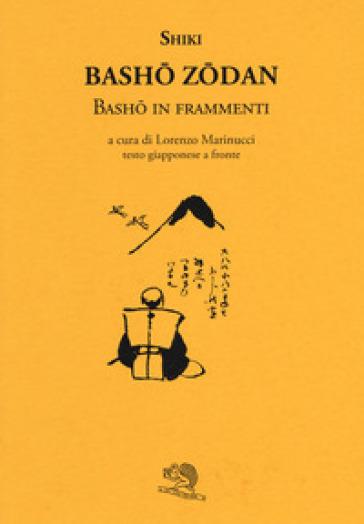 Basho zodan. Basho in frammenti - Masaoka Shiki |