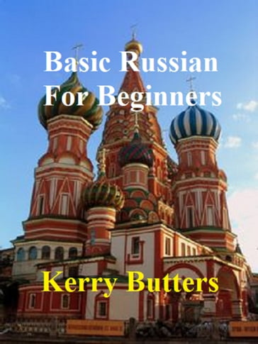 Basic Russian For Beginners.