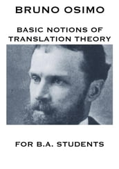 Basic notions of Translation Theory