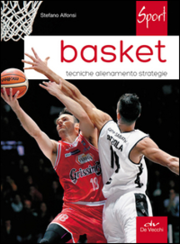 Basket. Tecniche allenamento strategie