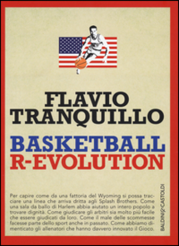 Basketball r-evolution - Flavio Tranquillo  
