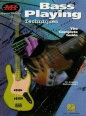Bass Playing Techniques (Music Instruction)