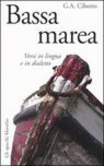 Bassa marea. Versi in lingua e in dialetto