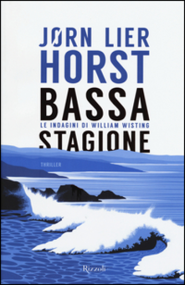 Bassa stagione. Le indagini di William Wisting
