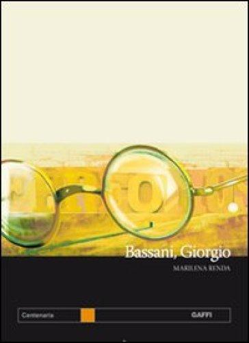 Bassani, Giorgio. Un ebreo italiano - Marilena Renda |