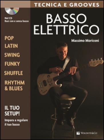 Basso elettrico. Tecnica e grooves. Con CD Audio - Massimo Moriconi |