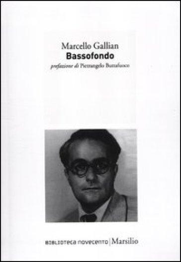 Bassofondo - Marcello Gallian | Kritjur.org