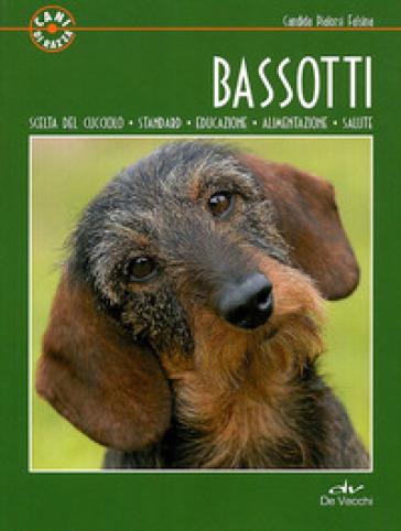 Bassotti - Candida Pialorsi Falsina | Rochesterscifianimecon.com