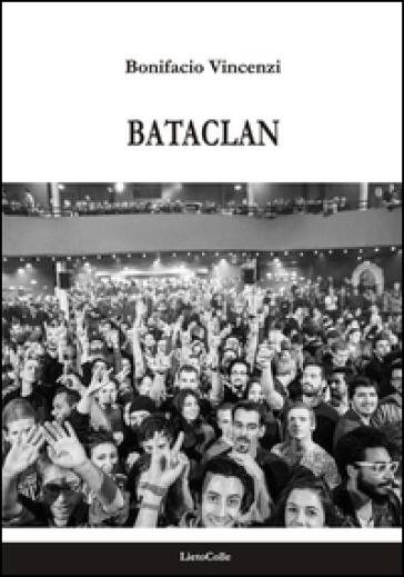 Bataclan - Bonifacio Vincenzi |